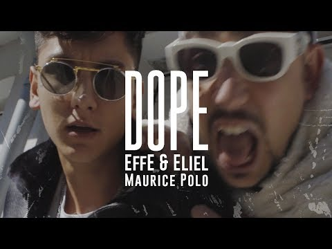 EffE & Eliel ft. Maurice Polo ✔ DOPE (VERTICAL VIDEO) prod by CHEKAA