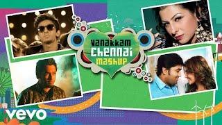 Vanakkam Chennai Mashup Video | Shiva, Priya Anand | Anirudh Ravichander