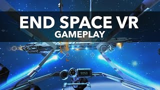End Space VR - Gameplay