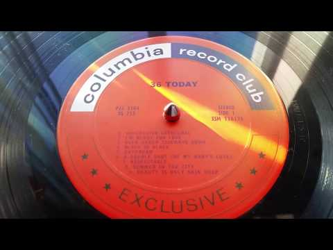 """Columbia Records Studio Group '36 Today' tries """"Summer In The City."""" (From vinyl)"""