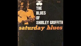Shirley Griffith - Left Alone Blues