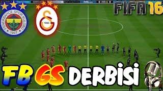 FENERBAHÇE-GALATASARAY DERBİSİ | FIFA 16 Türkçe Spikerli