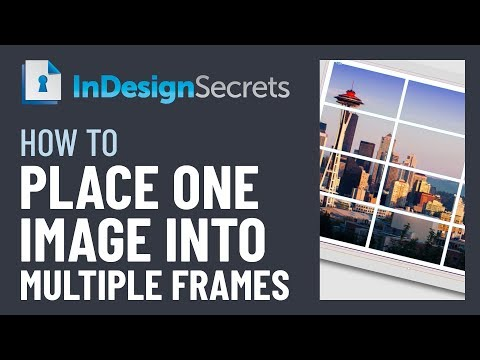InDesign How-To: Put One Image in Multiple Frames (Video Tutorial)