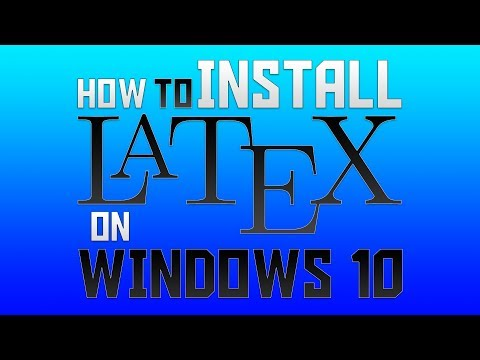 How To Install LaTeX On Windows 10