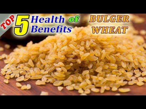 Top 5 Amazing Health Benefits Of Bulgur Wheat.