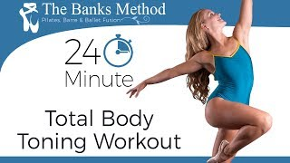 Total Body Burn and Sculpt, 24 Minute Ballet & Pilates Style Workout | The Banks Method