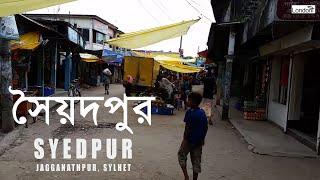 Syedpur Bazaar (Syedpur, Sylhet, Bangladesh)