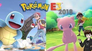 Pokemon E3 Discussion and Reactions! [Pokemon Let's Go + Smash Bros Ultimate!]   @GatorEXP