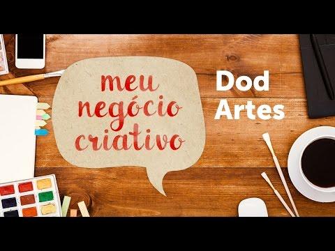 Meu Negócio Criativo - Loja Dod Artes