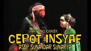 Video wayang golek (full), lalakon: cepot insyaf ku ki dalang asep sunandar sunarya #wayanggolek #asepsunandarsunarya