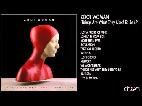 Клип Zoot Woman - More Than Ever