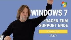 Windows 7 - Wie lange läuft der Support und alle Fragen in 20 min. erklärt #hallTV EP4