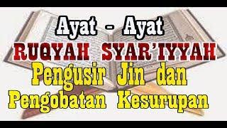 Download Ayat -Ayat Ruqyah Syar'iyyah Pengusir Jin ~Pengobatan Kesurupan