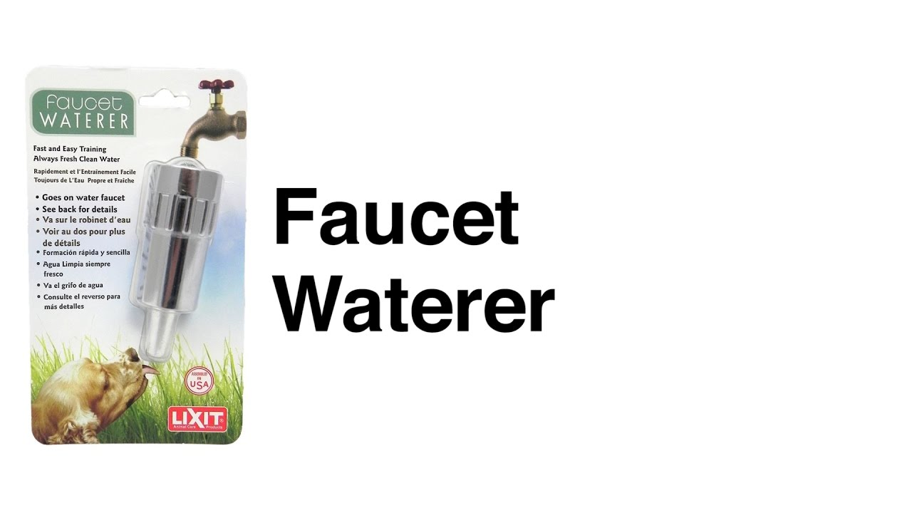 Lixit Faucet Waterer - YouTube