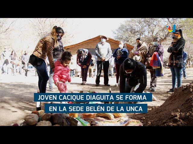 JOVEN CACIQUE DIAGUITA SE FORMA EN LA SEDE BELÉN DE LA UNCA