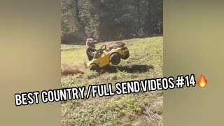 Best Country/Full Send Videos #14