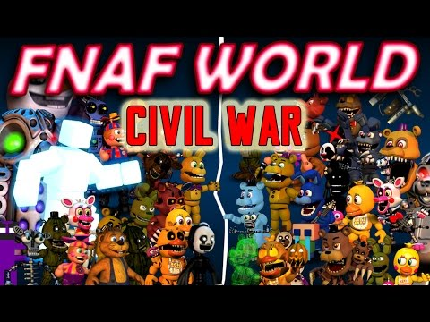 BB PLAYS: FNAF World - Civil War || DIVIDED WE FALL