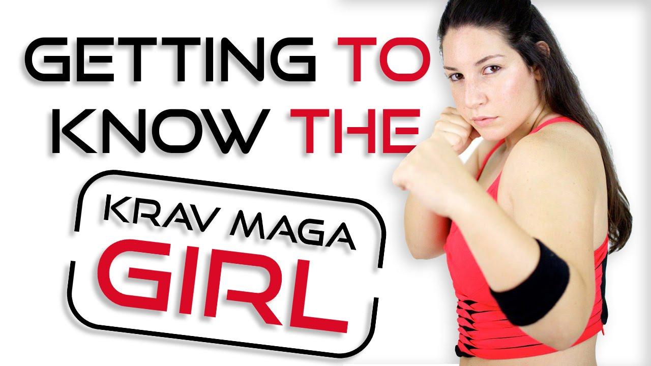 Getting To Know The Krav Maga Girl Youtube