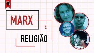 Diálogos com Marx — RELIGIÃO   Arlene Clemesha, Fabio Luis Barbosa, Marco Fernandes e Mauro Lopes