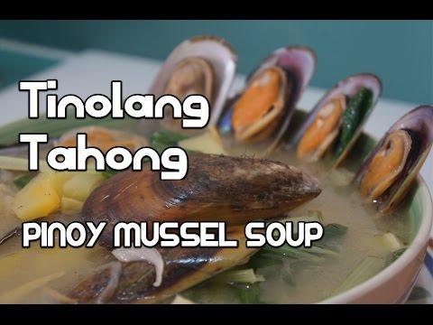 Paano magluto Tinolang Tahong Recipe - Pinoy Filipino Tagalog Mussel Soup