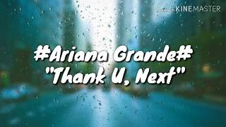 Ariana Grande - Thank U, Next lirik lagu