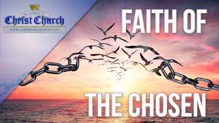 The Faith of the Chosen