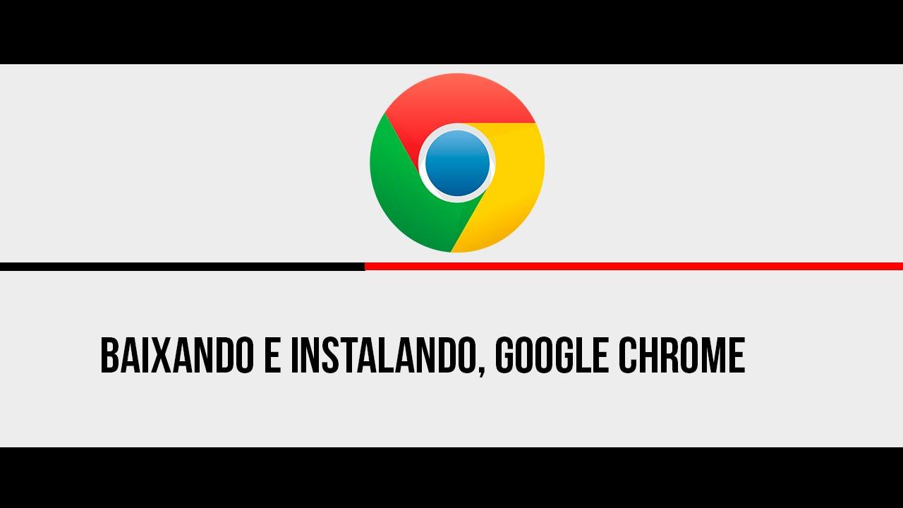 Como baixar e instalar Google Chrome e configurar, 2015 ...