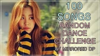 100 SONGS | KPOP RANDOM DANCE CHALLENGE | 1.5k SUBS SPECIAL | w/ mirrored DP