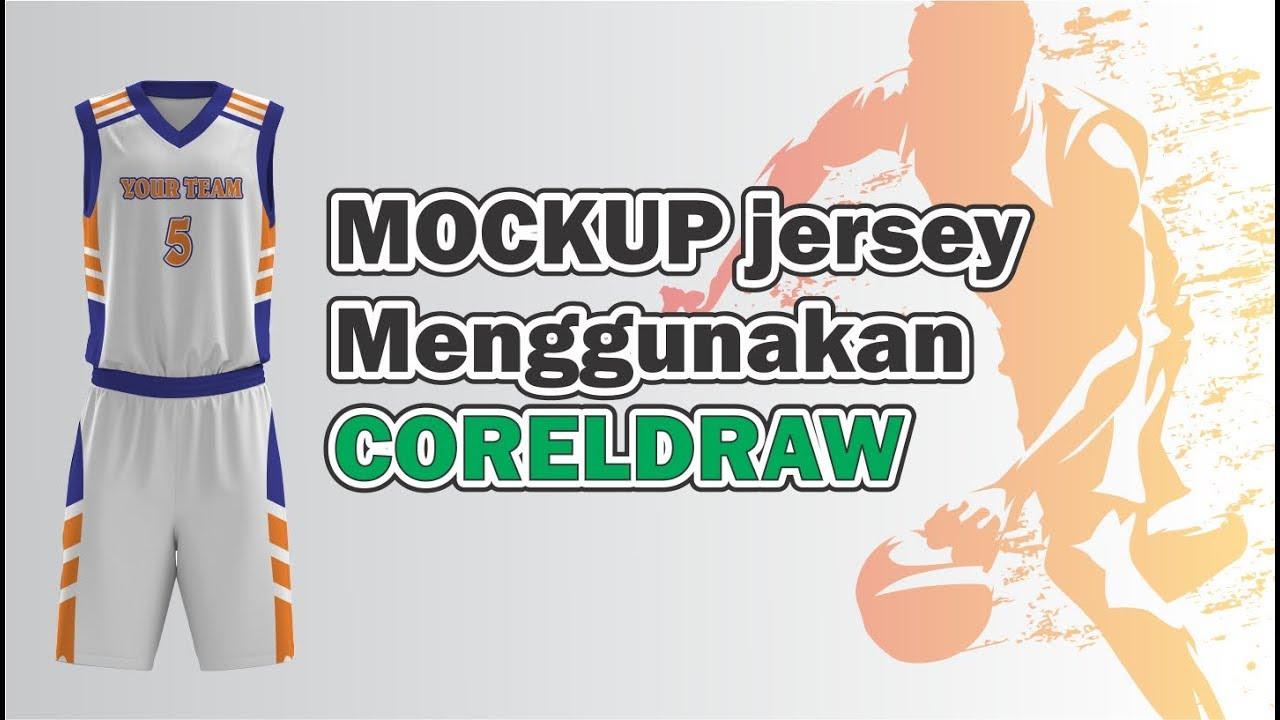 Download CorelDraw Tutorial : MOCKUP JERSEY MENGGUNAKAN CORELDRAW ...