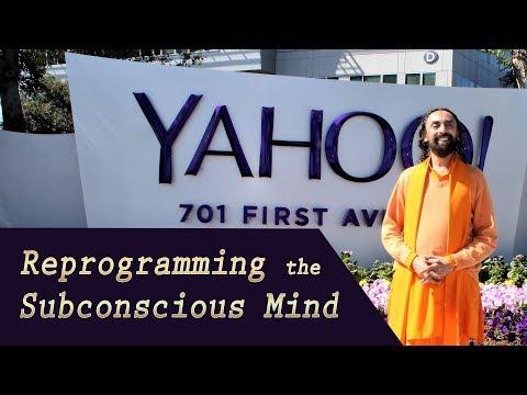 Reprogramming the Subconscious Mind - Yahoo! Lecture by Swami Mukundananda | JKYog
