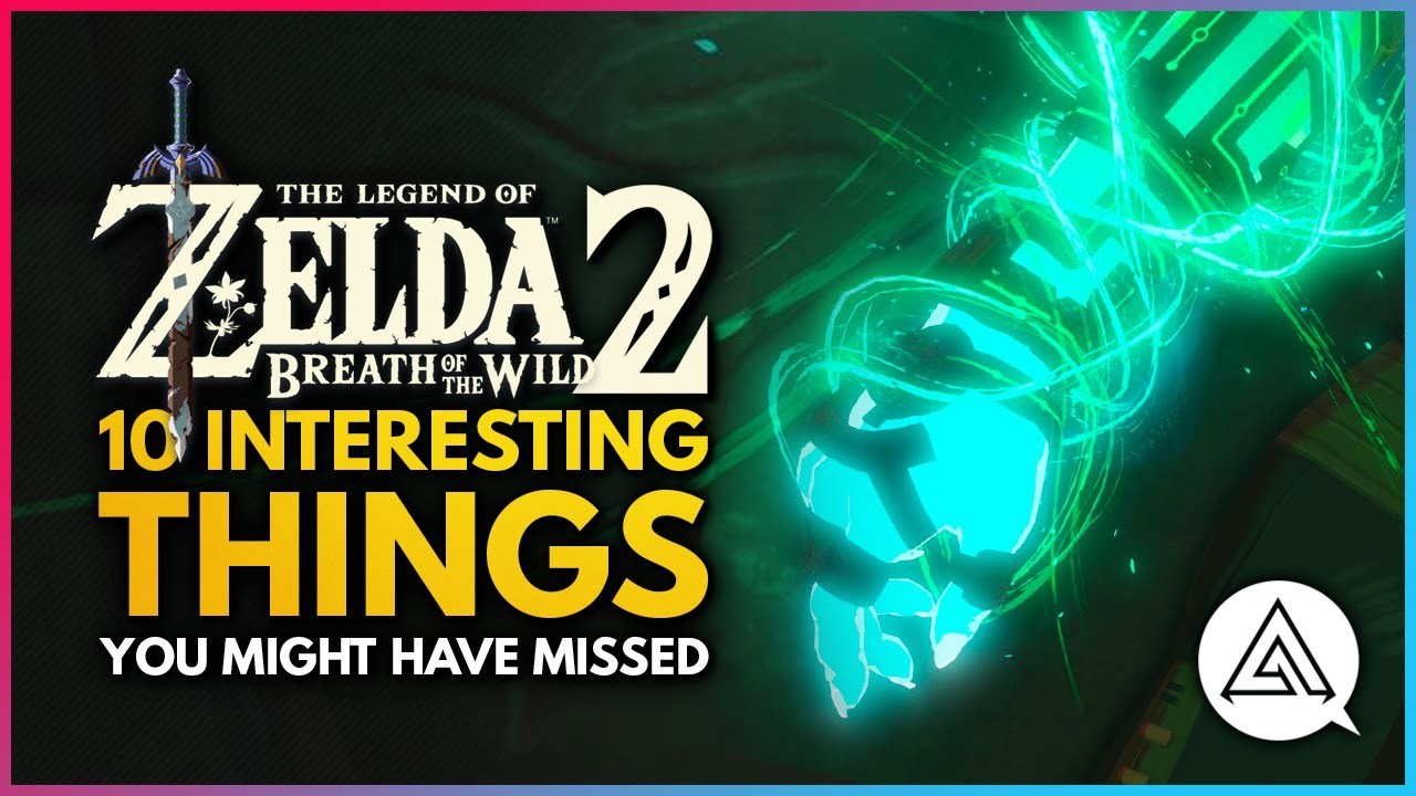 The Legend of Zelda Breath of the Wild 2 | 10 Interesting Observations You Might Have Missed!