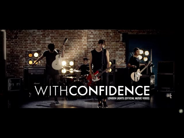 With Confidence - London Lights (Official Music Video) #1