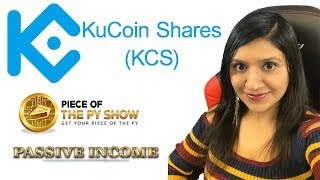 What is Kucoin Shares, what are the benefits?  How to make Passive Income [English] Piece of the Py