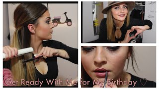 Get Ready With Me for My Birthday   Makeup, Hair & Outfit ♡