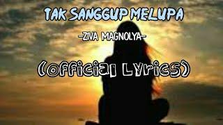 Ziva Magnolya    Tak Sanggup Melupa    Official Lirik    #terlanjurmencinta