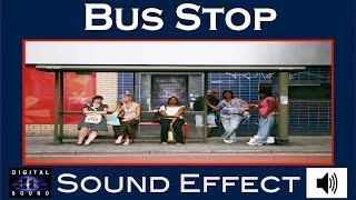 Bus Stop Sound Effect | Bus Stop SFX | HD