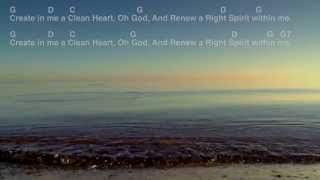 Create In Me A Clean Heart, O God (made popular by Keith Green) Chords & Lyrics