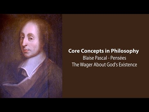 Blaise Pascal | The Wager About God's Existence (Pensées) |