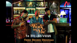 Work on Me (Official Video) | TDO (Third Degree Originals) | New Hip Hop Song 2021 | HipHop