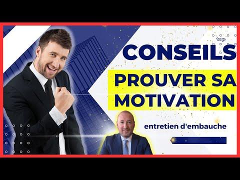 ENTRETIEN D'EMBAUCHE: COMMENT PROUVER SA MOTIVATION? ✅