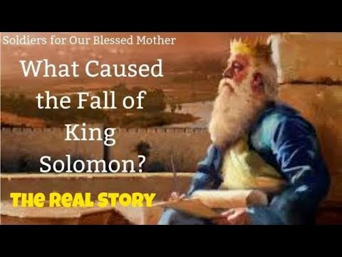 The Fall Of King Solomon
