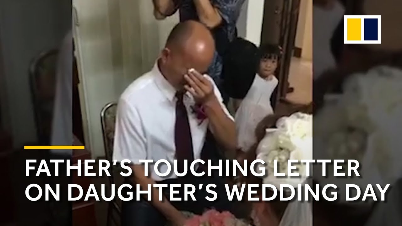 A Fathers Touching Letter On His Daughters Wedding Day Youtube