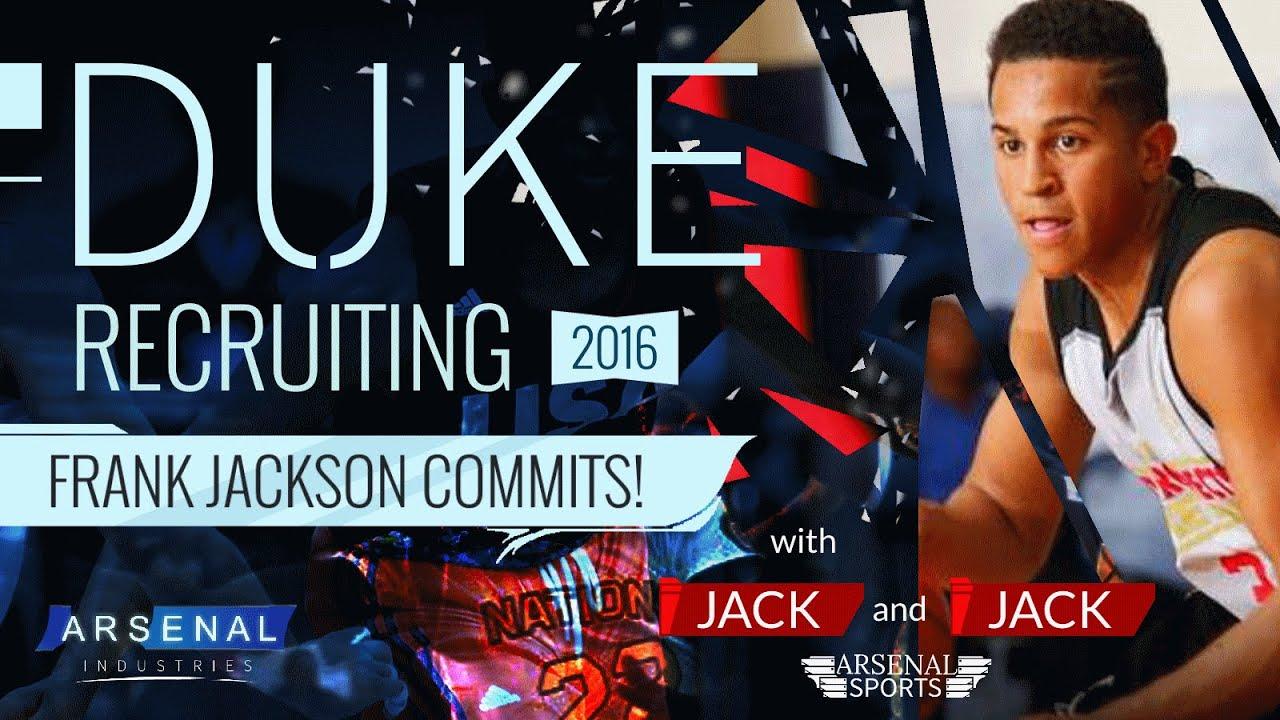 Duke 2016 recruiting frank jackson commits youtube