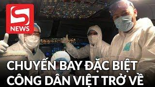 Phi hành đoàn đón người Việt từ Vũ Hán: Không sợ dịch, chỉ sợ đồng bào không về được