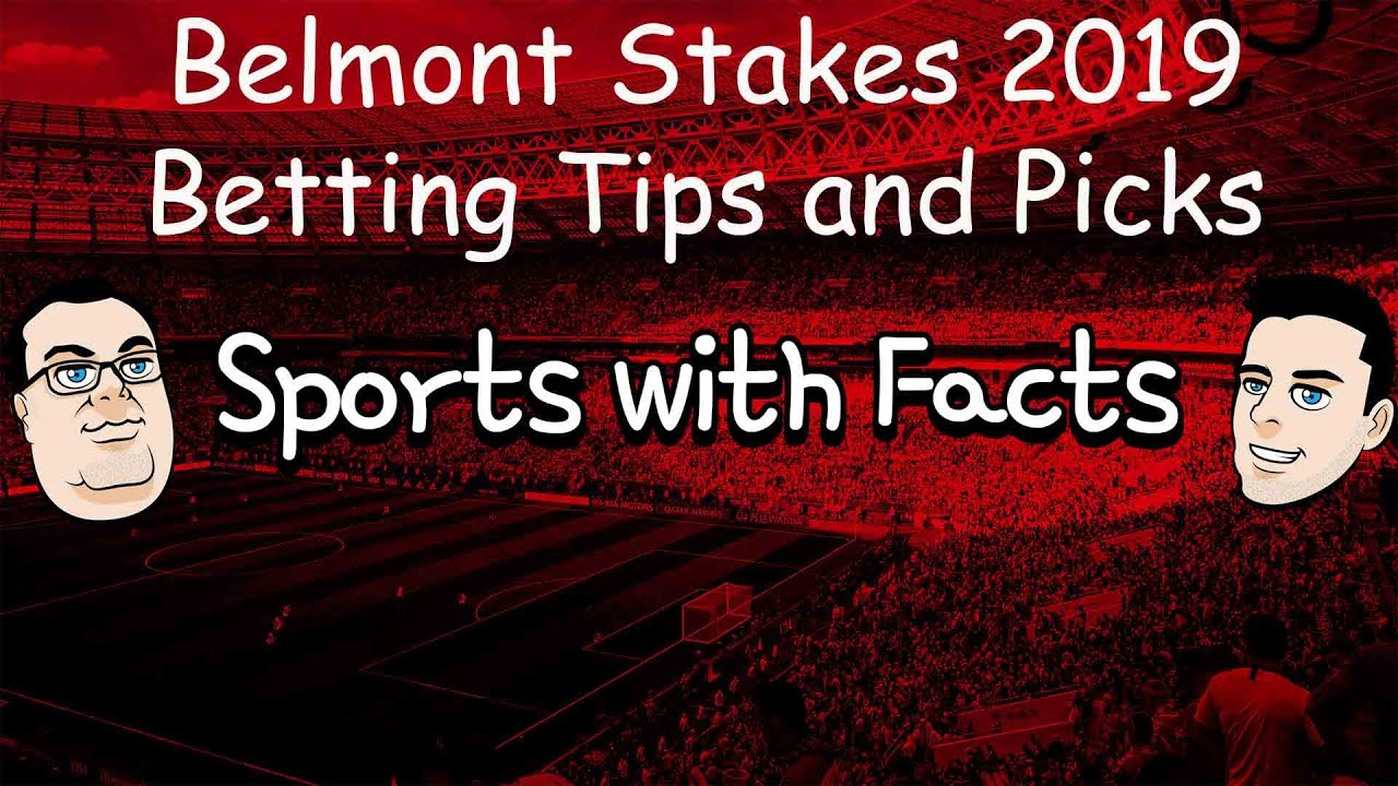 Belmont Stakes 2019 Betting Tips and Picks