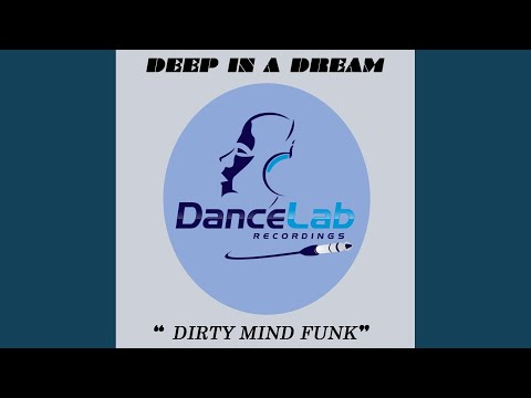 Deep In A Dream (Original Mix)