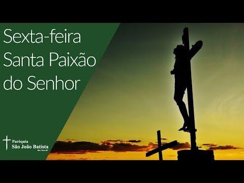 19/04/2019 - Paróquia São João Batista - Sexta-feira Santa – Paixão do Senhor