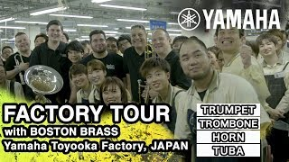 Yamaha Brass Instruments Factory Tour with Boston Brass