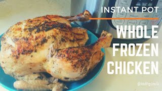 Whole Frozen Chicken (Instant Pot)