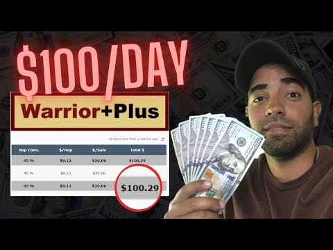 How To Make $100/day With WarriorPlus | Affiliate Marketing Tutorial